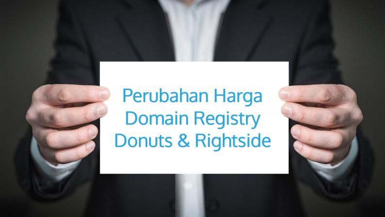 Perubahan Harga Domain Registry Donuts & Rightside