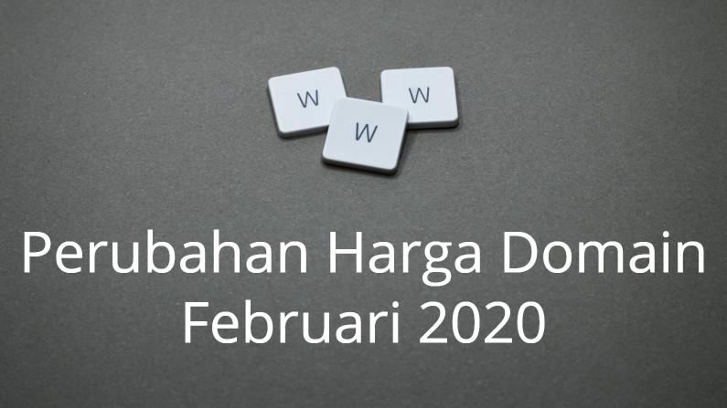 Perubahan Harga Domain Bulan Februari 2020