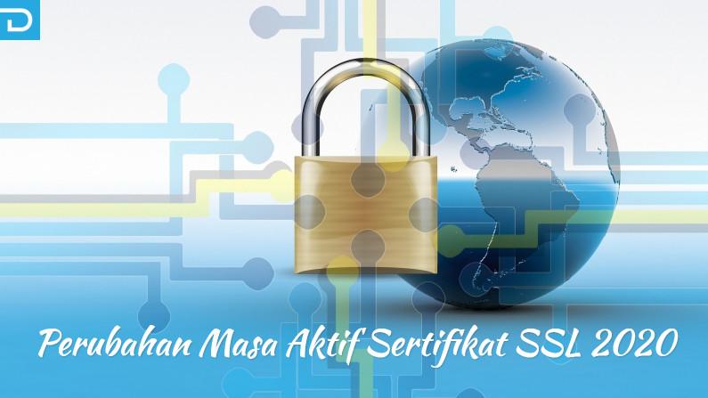 Perubahan Masa Aktif Sertifikat SSL 2020
